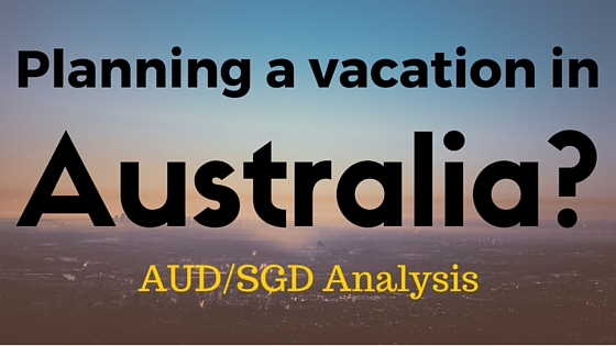 Vacation In Australia? Read This: AUD/SGD Analysis